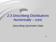 Summarizing Symmetric Distributions