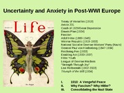 Uncertainty and Anxiety in Post-WWI Europe