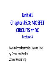 Unit 1 Lecture 3 MOSFETS at DC.ppt