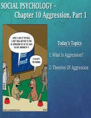 10. PSYC310 -- Chapter 10.1 -- Aggression, Part 1-converted.pdf