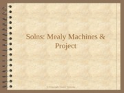 Solns Mealy Machines & Design Project