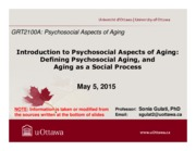 LECTURE 1 - Introduction to Psychosocial Aspects of Aging