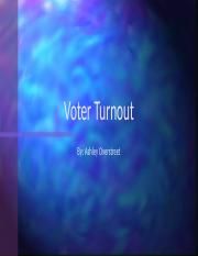 W4_A1_VOTERS_TURNOUT_OVERSTREET_ASHLEY