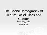 The Social Demography of Health