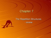Chapter 07 The Repetition Structure II