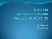 HLTH 210 7b Environmental Health ch. 19 20 21 22