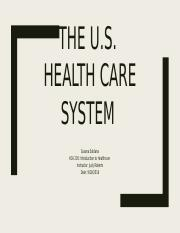 The U.S. Health care system.pptx