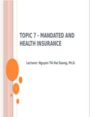 Topic 7 - Mandated and Health Insurance