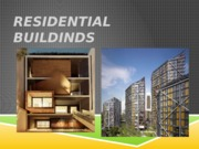 residential buildings.pptx