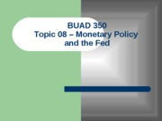 Topic 09 - Monetary Policy