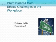 MGT410 Fall12 Present 5 Ethics and Professionalism[1]S
