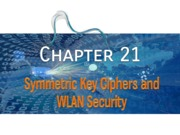 21-Symmetric Key Crypto and WLAN Security