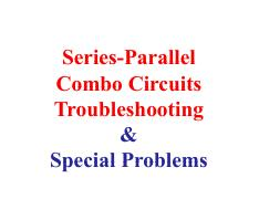 Parallel-Series Combo circuit Troubleshoot