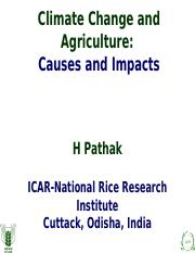 Climate Change and Agriculture- Causes and Impacts H Pathak.pptx