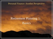 20 Retirement 1 - Basics 2012-03-12
