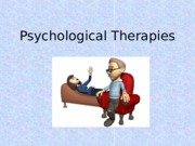 Psychological Therapies Powerpoint