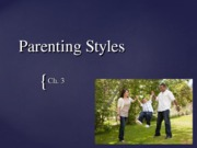 Ch 3 Parenting Styles