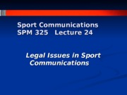Lecture 24 Legal Issues & Review