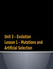 Lesson 1 Mutations and Artificial Selection (1).pptx