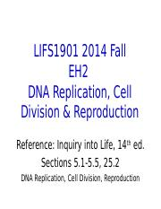 8.DNA Replication Cell Division & Reproduction.ppt