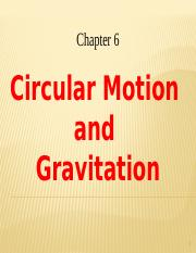 Ch 06 Circular Motion and Gravitation-final.pptx