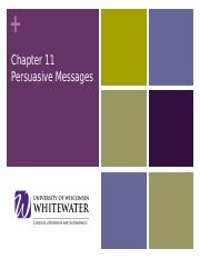 Chapter 11 (Persuasive Messages) Lecture Notes