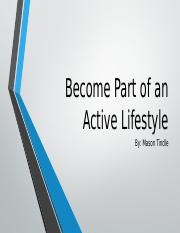 Become Part of an Active Lifestyle