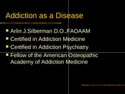 Addiction as a Disease