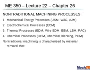 lecture_22_-_non-traditional_machining_-_ch_26.