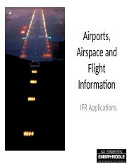 Unit 11 Airports, Airspace and Flight Information.pptx