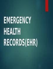 EMERGENCY HEALTH RECORDS(EHR)