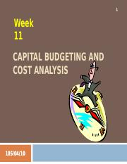Week 11 - Capital Budgeting and Cost Analysis (complete).ppt