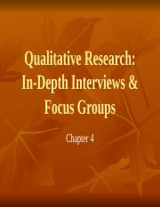Chapter 4 Qualitative Research, Intro Interviews & Focus Groups.pptx