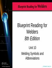 Unit10ppt blueprint reading for welders 8th edition unit 10 unit10ppt blueprint reading for welders 8th edition unit 10 welding symbols and abbreviations objectives define common terms list components that malvernweather Choice Image