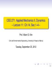 CEE 271_ Applied Mechanics II, Dynamics – Lecture 11_ Ch.14, Sec.pdf