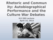Rhetoric and Community Autobiographical Performance and the Culture War Debates