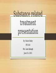 Substance_related_treatment_presentation.pptx