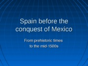 Spain_before_the_conquest_of_Mexico