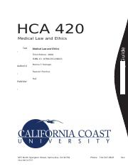 HCA 420 - Med Law & Ethics (Study Guide)