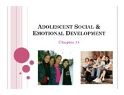 Chapter 14 - Adolescent Social and Emotional Development