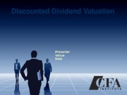 Equity Valuation CFA CH 3 Discounted Dividend Valuation Part A and B Student Version 9-18-13