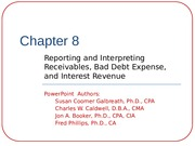 Chapter 8-reporting and Interpreting Receivables, Bad Debt Expense, and Interest Revenue