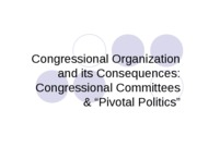 Congressional Organization Slides