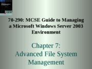 Windows Server 2003 Environment Chapter 07