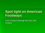 Spot+light+on+American+Foodways