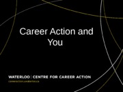 Career Action and You