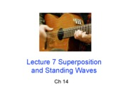 Lecture 7 - Superpos. Waves (14.1-14.2)
