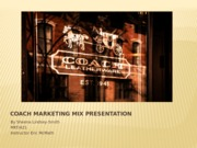 Coach Marketing Mix Presentation