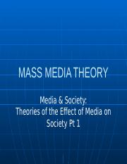 Theories of the Effect of Media on Society Pt 1.pptx