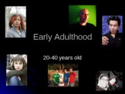 powerpoint _7 - early adulthood_1